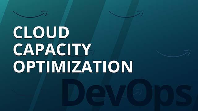 Enabling Continuous Cloud Capacity Optimization